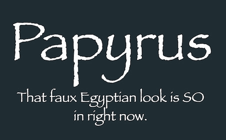 papyrus typeface example