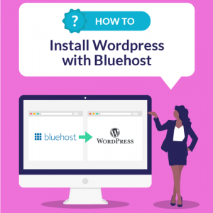installing wordpress with bluehost