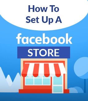 How to Set Up a Facebook Store 2020: 2 Easy Ways to Start Selling