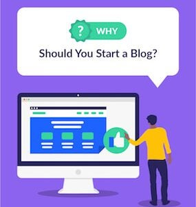 Why Should You Start A Blog featured image
