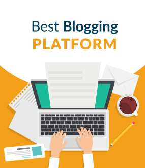 9 Best Blogging Platforms | WordPress Isn't Your Only Choice