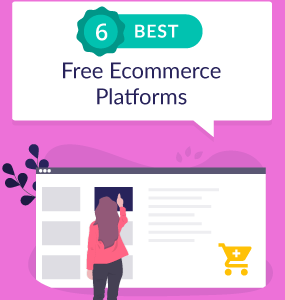 six best free ecommerce platforms featured image