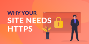 why your site needs https featured image