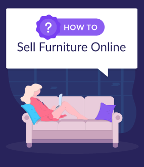 How To Sell Furniture Online 10 Simple Steps To Start Selling July 19