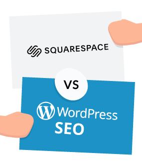Squarespace-vs-WordPress-SEO