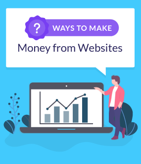 How to Make Money From a Website | 8 Simple Solutions