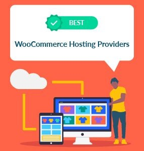 best woocommerce hosting providers
