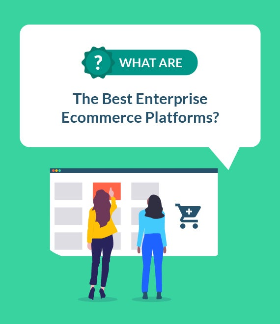 best enterprise ecommerce platforms