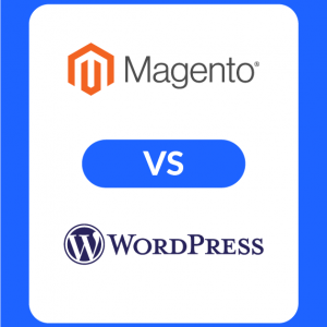 magento vs wordpress featured image